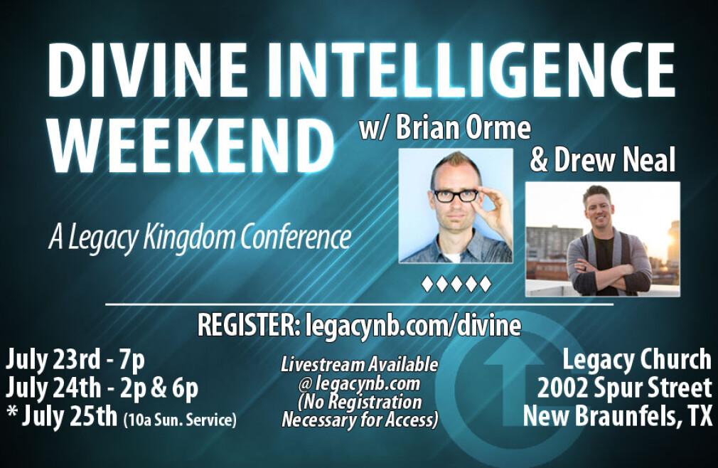 Divine Intelligence Weekend w/ Brian Orme & Drew Neal